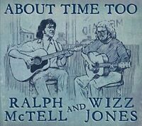 Ralph McTell and Wizz Jones - About Time Too [CD]