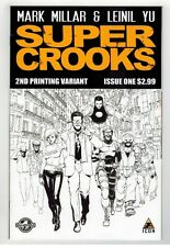 SUPER CROOKS #1 - MARK MILLAR SCRIPTS - LEINIL YU ART & COVER - 2nd PRINT - 2012
