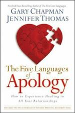 The Five Languages of Apology : How to Experience Healing in All Your Relations…