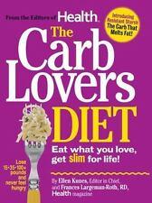 The Carb Lovers Diet: Eat What You Love, Get Slim For Life Kunes, Ellen, Largem