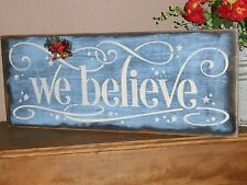WE BELIEVE  Christmas wood sign w/Holiday Bells and Berries  primitive