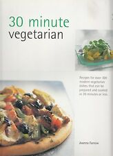 30 MINUTE VEGETARIAN COOKBOOK FARROW 100+ RECIPES U CAN MAKE IN 30 MINS OR LESS