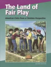 Land Of Fair Play: American Civics from a Christian Perspective, Christian Liber