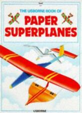 Paper Planes (How to Make)-Kate Needham, Angie Sage