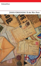 `Greening, John`-To The War Poets BOOK NEW