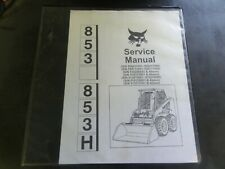 Bobcat 853 853H Skid Steer Service Manual