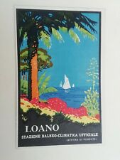 Cartolina Pubblicitaria Loano Stazione Balneo Climatica Genova Riviera