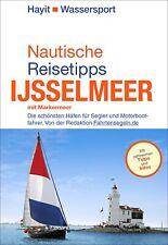 Ertay Hayit Nautische Reisetipps Ijsselmeer mit Markermeer