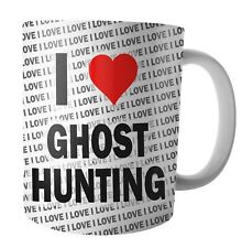 I Love Ghost Hunting - Tea - Coffee - Mug - Cup - Birthday - Christmas