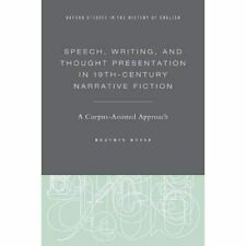 Speech, Writing, and Thought Presentation in 19th-Centu - Hardback NEW Busse, Be