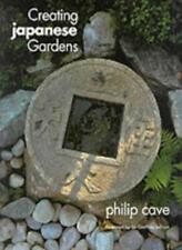 Creating Japanese Gardens,Philip Cave