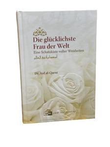 Die glücklichste Frau der Welt - Eine Schatzkiste voller Weisheiten (Deutsch)