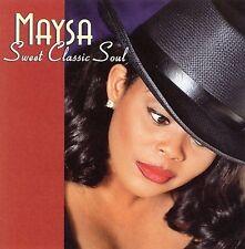 Sweet Classic Soul by Maysa (R&B) (CD, Feb-2006, Shanachie Records)