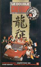 LE DOUBLE CHEVRON 92 LA 2CV QUITTE LEVALLOIS OPERATION DRAGON COMPETITIONS 1986