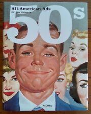 ALL-AMERICAN ADS OF THE 50S, EDITED BY JIM HEIMANN, TASCHEN, 2002