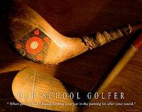Golfing Motivational Poster Art Print Golf Clubs Woods Old School Golfer Gift