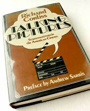 Film Lover TALKING PICTURES Screenwriters in the American Cinema RICHARD CORLISS