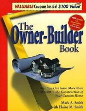 The Owner-Builder Book : How You Can Save More than $100
