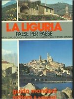 La Liguria Paese Per Paese Vol. Vii - Capo S. Croce Capo Berta, Valle Impero, Va