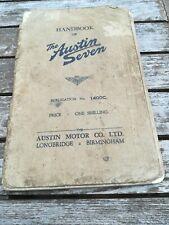 AUSTIN SEVEN HANDBOOK 1400C. NOVEMBER 1936. ORIGINAL FACTORY PUBLICATION