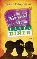 Mrs Roosevelt und das Wunder von Earl's Diner: Roman von M... | Buch | gebraucht