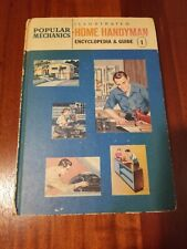 Popular Mechanics - Illustrated Home Handyman Encyclopedia & Guide Volume 1 1962