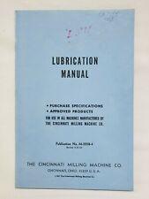 Cincinnati Milacron Lubrication Manual for all Milling Machines M-2258-4