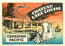 Chateau Lake Louise ~CANADIAN PACIFIC RAILROAD~ Old ART DECO Hotel Luggage Label