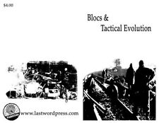 NEW - Blocs and Tactical Evolution by Crimethinc. by Crimethinc.