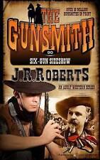 Six-Gun Sideshow by Roberts, J. R. -Paperback