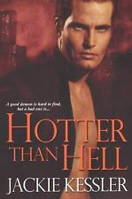 Hotter Than Hell by Jackie Kessler (2008, Paperback)