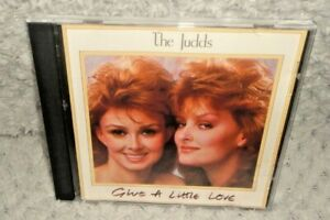 The Judds - Give A Little Love (CD, 1987)