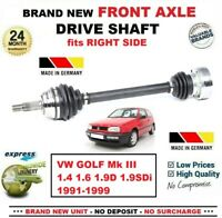 FOR VW GOLF Mk III 1.4 1.6 1.9D 1.9SDi 1991-1999 NEW FRONT AXLE RIGHT DRIVESHAFT