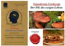 Ganoderma Cordyceps der Pilz des ewigen Lebens