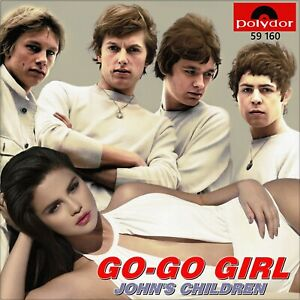 "7"" JOHN'S CHILDREN Go-Go Girl / Jagged Time Lapse T. REX MARC BOLAN POLYDOR 1967"