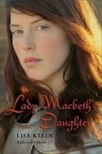 Lady Macbeth's Daughter, Lisa Klein, Good Condition, Book