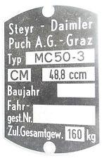 Original Steyr-Daimler-Puch Stati limitata.G Graz targa ì MC5-30 Pionier,