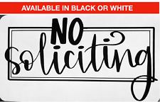 No Soliciting Sign Black or White Vinyl Decal Sticker Door Window Office Home
