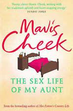 The Sex Life of My Aunt,Cheek, Mavis,New Book mon0000092143