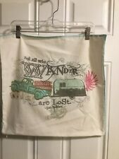 """Pottery Barn Teen Pillow Cover """"Not All Who Wander Are Lost"""" Travel Theme"""