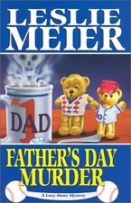 Fathers Day Murder (Lucy Stone Mysteries, No. 10) by Leslie Meier