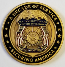ICE Immigration & Customs Enforcement HSI DECADE OF SERVICE SECURING AMERICA
