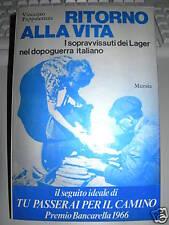 PAPPALETTERA=RITORNO ALLA VITA=SOPRAVVISSUTI DEI LAGER nel dopoguerra italiano