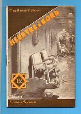 ►FERENCZI - MON ROMAN POLICIER N°434 - MEURTRE A BORD - PAUL TOSSEL - 1956