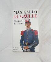 DE GAULLE L'APPEL DU DESTIN MAX GALLO