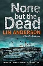 None but the Dead (Rhona Macleod) by Anderson, Lin | Paperback Book | 9781509807