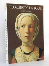 Georges de La Tour. Jacques THUILLIER Flammarion 1992. Broché.