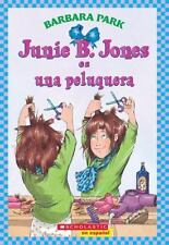 Junie B. Jones es una peluquera: Spanish language edition of Junie B. Jones is