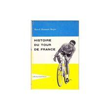 HISTOIRE du TOUR de FRANCE par Marcel DIAMANT BERGER Illustré GRAND PAVOIS 1959