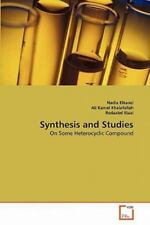 Synthesis And Studies: On Some Heterocyclic Compound: By Nadia Elkanzi, Ali K...